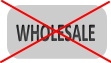 we don't sell by wholesale